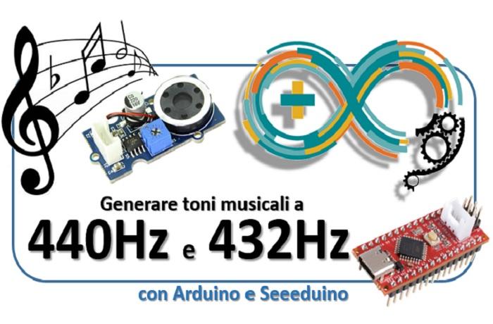 Generare toni musicali a 440Hz e 432Hz con Arduino e Seeeduino