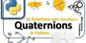 Hamilton's quaternions and 3D rotation with Python