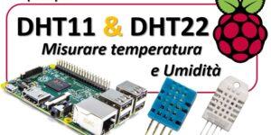DHT11 e DHT22 Misurare temperatura e Umidità con Raspberry Pi