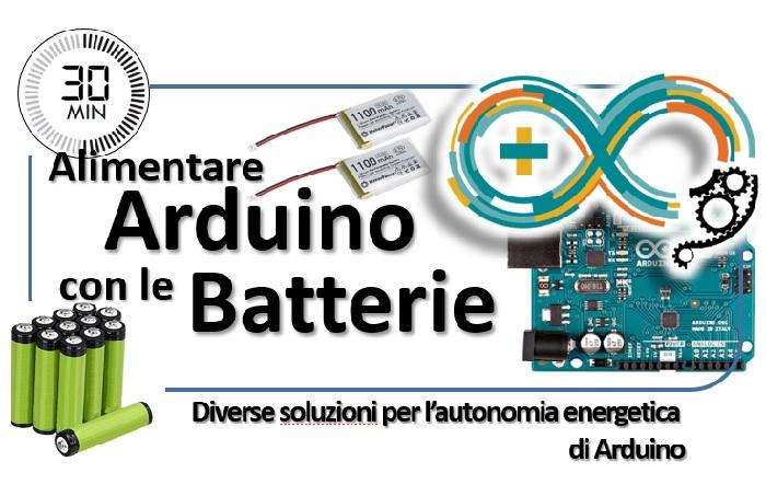 Alimentare Arduino con le batterie